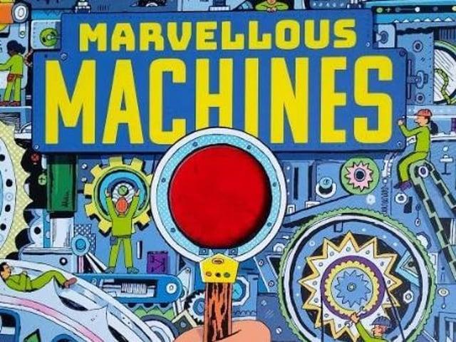 Marvellous Machines