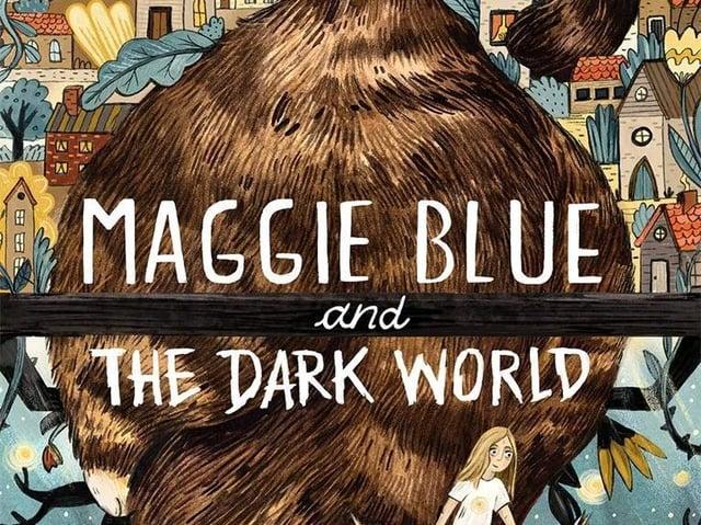 Maggie Blue and The Dark World