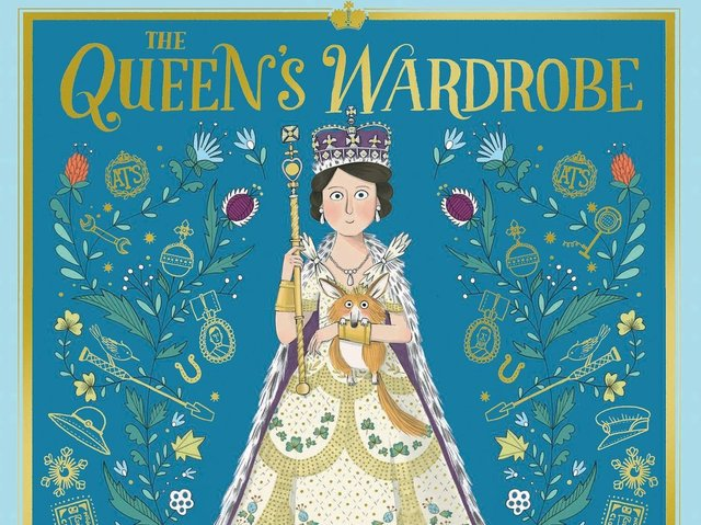 The Queens Wardrobe: The Story of Queen Elizabeth II and Her Clothes by Julia Golding and Kate Hindley
