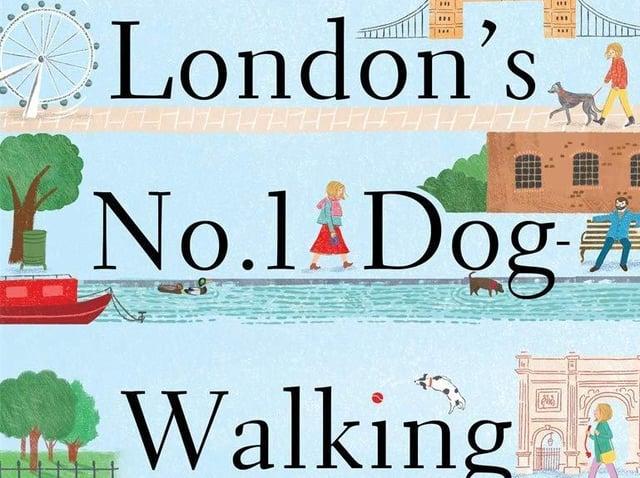 London's No.1 Dog-Walking Agency by Kate MacDougall